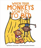 When your Monkeys Won't Go to Bed