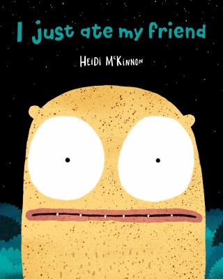 Cover image for I Just Ate My Friend