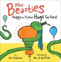Huggy the Python Hugs Too Hard