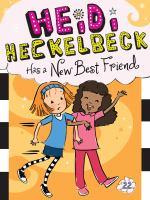 Heidi Heckelbeck Has A New Best Friend