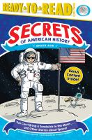 You Can't Bring A Sandwich to the Moon . . . and Other Stories About Space