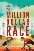 The Million Dollar Race
