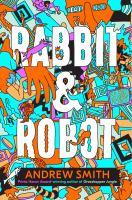 Rabbit & Robot
