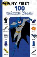 My First 100 Batman Words