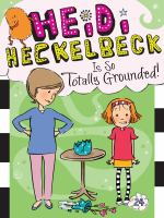Heidi Heckelbeck Is So Totally Grounded
