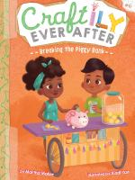 Craftily Ever After : Breaking the Piggy Bank