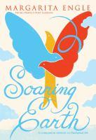 Soaring earth : a companion memoir to Enchanted air