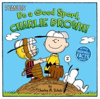 Be a Good Sport, Charlie Brown!.