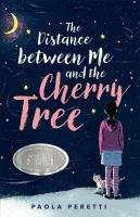 The Distance Between Me and the Cherry Tree