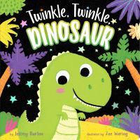 Twinkle, Twinkle, Dinosaur.