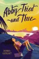 Abby, tried and true265 pages ; 22 cm