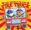The wheels on the fire truck