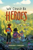 We-could-be-heroes-