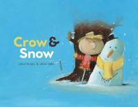 Crow & Snow