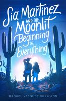 Cover of Sia Martinez and the Moonl