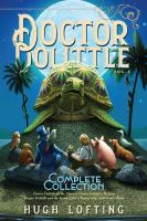 Doctor Dolittle. Vol. 4 : the complete collection
