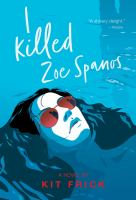 Cover of I Killed Zoe Spanos