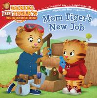 Mom Tiger's New Job.