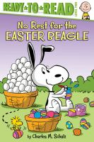 No Rest for the Easter Beagle