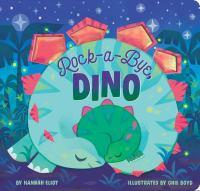 Rock-a-bye, Dino