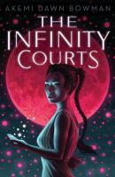 The Infinity courts470 pages ; 22 cm