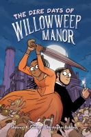 The Dire Days of Willowweep Manor