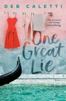 One great lie375 pages ; 22 cm