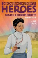 Susan La Flesche Picotte : pioneering doctor