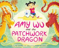 Amy-Wu-and-the-patchwork-dragon