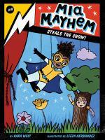 Mia Mayhem Steals the Show!