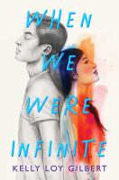 When we were infinite362 pages ; 22 cm