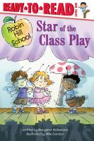 STAR OF THE CLASS PLAY: READY-TO-READ LEVEL 1
