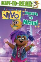 Journey to Miami!