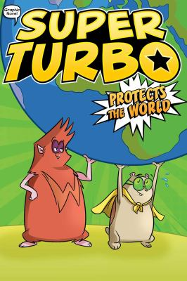 Super Turbo protects the world