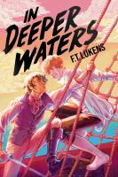 In deeper waters307 pages ; 24 cm
