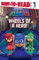Wheels of A Hero!