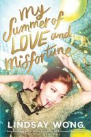 Cover of My Summer of Love and Misfortune