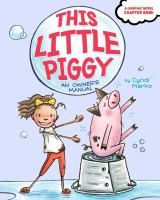This little piggy : an owner%27s manual63 pages : color illustrations ; 20 cm