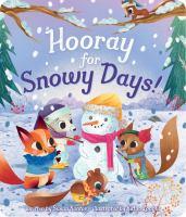 Hooray for Snowy Days!