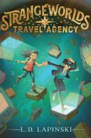 Strangeworlds Travel Agency, Volume 1.