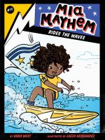 Mia Mayhem Rides the Waves
