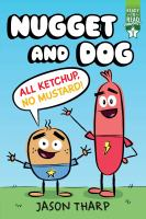 All ketchup, no mustard!64 pages : color illustrations ; 24 cm.