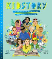 Kidstory : 50 children and young people who shook up the worldpages cm