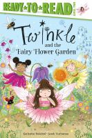 Twinkle and the Fairy Flower Garden