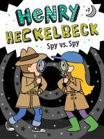 Henry Heckelbeck Spy Vs. Spy