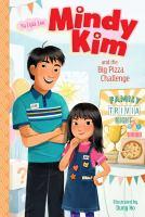 Mindy Kim and the Big Pizza Challenge