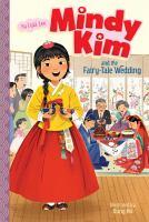Mindy Kim and the Fairy-tale Wedding