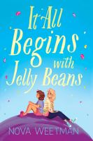 It all begins with jelly beans244 pages ; 22 cm