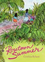 Rosetown Summer