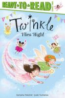 Twinkle Flies High! Ready-to-Read Level 2